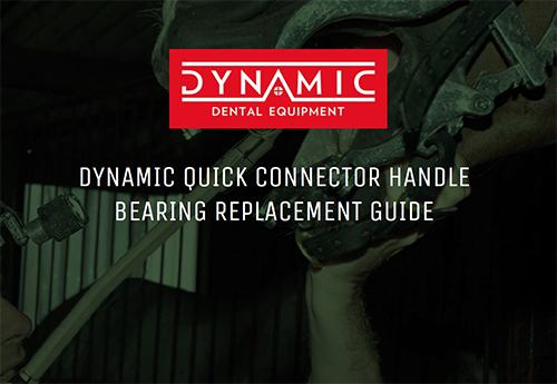 DYNAMIC QUICK CONNECTOR HANDLE BEARING REPLACEMENT GUIDE