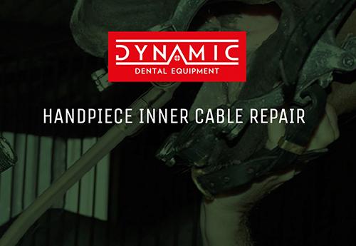 HANDPIECE INNER CABLE REPAIR